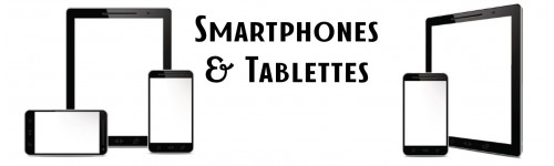 Tablettes & Mobiles